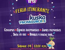 """PRIMERA FERIA ITINERANTE """"KUSKA YACHASUNCHIS"""